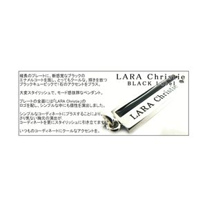 LARA Christie(ララクリスティー) ストレートラウンジ ネックレス[BLACK Label]