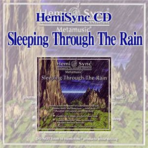 ヘミシンク CD 『Sleeping Through The Rain』 - 拡大画像
