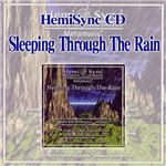 ヘミシンク CD 『Sleeping Through The Rain』