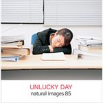 写真素材 naturalimages Vol.85 UNLUCKY DAY