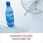 写真素材 naturalimages Vol.100 SUMMER COLORS