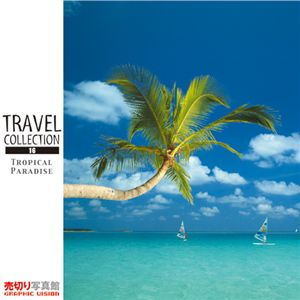 写真素材 Travel Collection Vol.016 トロピカル パラダイス