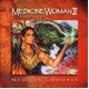 【Medicine WomanII (メディスン・ウーマンII)】ヒーリング音楽NEW WORLD - 縮小画像1
