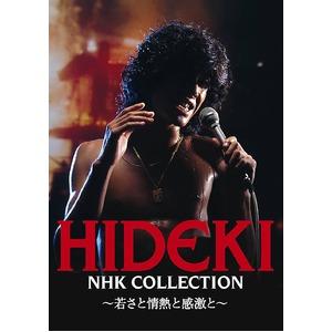HIDEKI NHK Collection 西城秀樹 〜若さと情熱と感激と〜