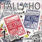 TALLYーHO タリホーサークルバック [ポーカーサイズ]1グロス144デッキ